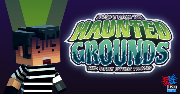 Escape from the Haunted Grounds and Many Other Things